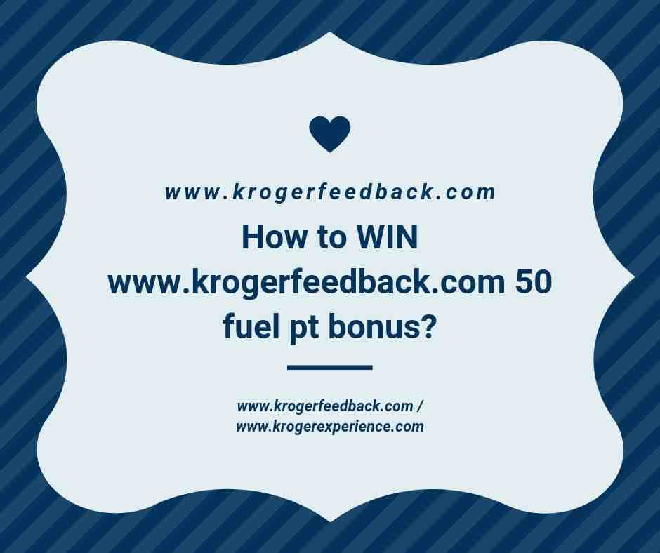 Welcome To Www.krogerexperience.com To Win (50 Fuel Points