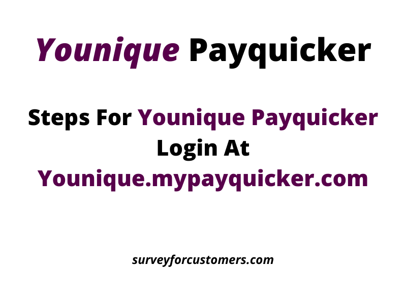 Younique Payquicker @ Younique.mypayquicker.com